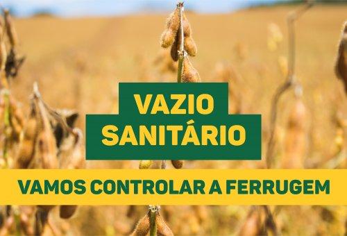 Vazio Sanitário já está em vigor no Paraná e Santa Catarina
